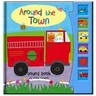 Sound Book: Around the Town by North Parade Publishing (Hardback, 2012)