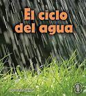 El Ciclo del Agua by Robin Nelson (Hardback, 2012)