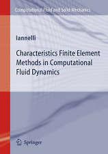 Characteristics Finite Element Methods in Comput, Joe Iannelli, New