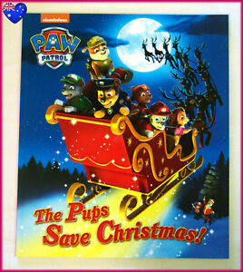 Pups Save Christmas Book.Details About Paw Patrol The Pups Save Christmas 40pg Colourful Kids Story Book New