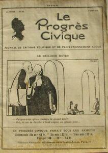 Ensoleillé Le Progrès Civique N°90 1921 - Journal De Critique Politique - Henri Dumay Rare Les Catalogues Seront EnvoyéS Sur Demande
