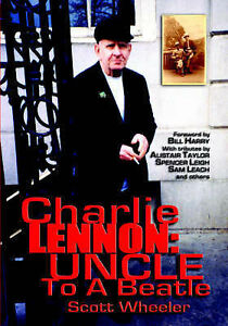 Charlie-Lennon-Uncle-to-a-Beatle-Paperback-by-Wheeler-Scott-Brand-New-F
