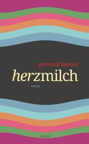 1 von 1 - Herzmilch von Gertraud Klemm (Gebundene Ausgabe)