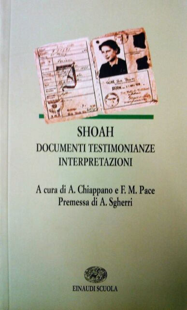 SHOAH Documenti Testimonianze Interpretazioni  Einaudi Scuola  9788828606192