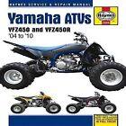 Yamaha YZF450 & YZF450R ATV's Service and Repair Manual: 2004 to 2010 by Editors of Haynes Manuals (Hardback, 2011)