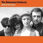 Built for the Future by Bohemian Embassy (CD, Mar-2012, Glasstone)