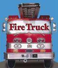 Fire Truck by DK Publishing (Dorling Kindersley) (Board book, 2009)