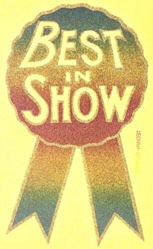 Original Vintage Best In Show Iron On Transfer Glitter Last One!