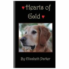 Paw Prints in the Sand Trilogy Ser.: Hearts of Gold by Elizabeth Parker...