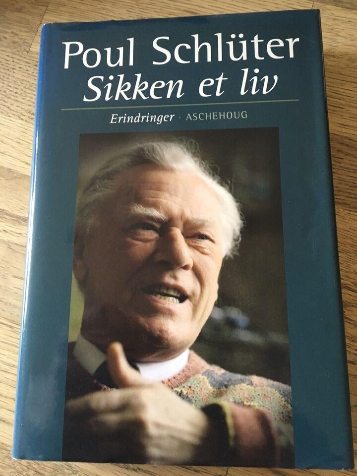 Poul Schlüter sikken et liv, Poul Schlüter