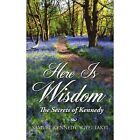 Here Is Wisdom - The Secrets of Kennedy Paperback – 17 Dec 2007