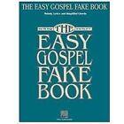 The Easy Gospel Fake Book (2001, Paperback)