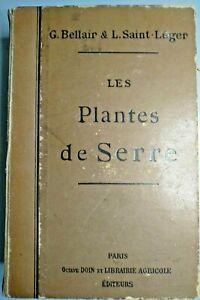 Book-Les-Plantes-de-Serre-Bellair-amp-Saint-Leger-Paris-1900-V-good