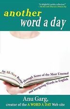 Another Word a Day : An All-New Romp Through Some of the Most Unusual and...