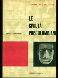 LE-CIVILTA-039-PRECOLOMBIANE-HERMANN-TRIMBORN-PRIMATO-1960