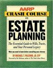 Aarp®: The AARP Crash Course in Estate Planning : The Essential Guide to Wills, Trusts, and Your Personal Legacy by Michael T. Palermo (2004, Paperback)