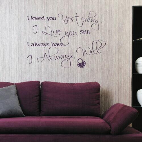 Stylish Vinyl Love Quote Transfer DAQ37 Always Will Romantic Wall Quote Art