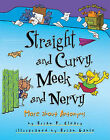 Straight and Curvy, Meek and Nervy: More about Antonyms by Brian P Cleary (Paperback / softback, 2011)