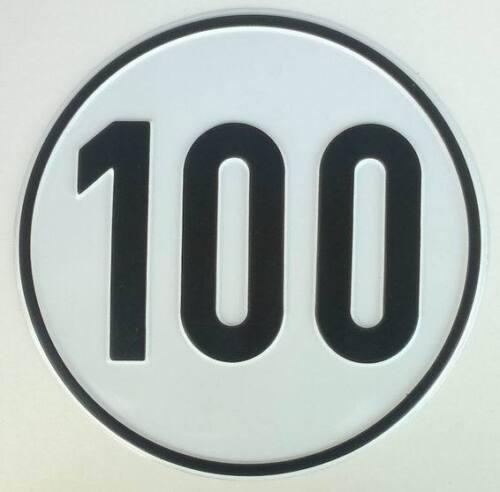 100 kmh Schild aus Alu Geschwindigkeitsschild 100 km//h