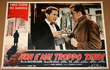 fotobusta film NON E' MAI TROPPO TARDI Paolo Stoppa Luigi Tosi 1953