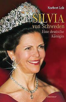 Silvia von Schweden: Eine deutsche Königin von Loh,... | Buch | Zustand sehr gut