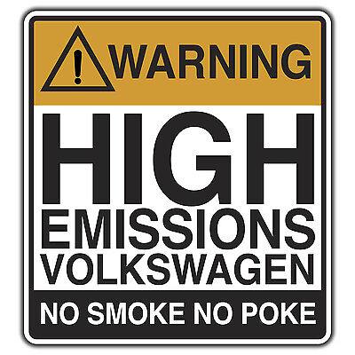 WARNUNG Hoch Emissionen Volkswagen Aufkleber von oilcan VW Bay Teiler Van Bus T4