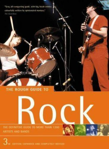 Rough Guide Music Guides: The Rough Guide to Rock by Rough Guides Staff (2003, …
