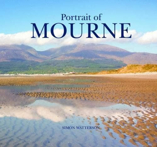 1 of 1 - PORTRAIT OF MOURNE, Watterson, Simon, Used; Very Good Book