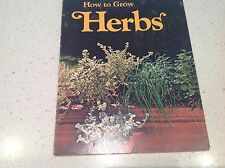 GARDENING BOOK, HOW TO GROW HERBS, BEST SELLER,VGC COLLECTORS BARGAIN