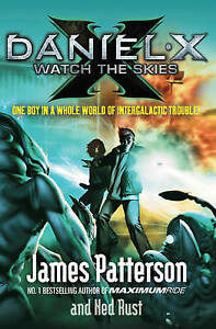 Patterson-James-Daniel-X-Watch-the-Skies-Very-Good-Book
