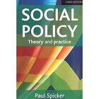 Social policy: Theory and practice by Paul Spicker (Paperback, 2014)