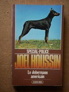 SPECIAL-POLICE-1617-Joel-Houssin-Le-Dobermann-Americain-EO-Fleuve-Noir-1981