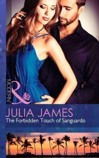 """""""AS NEW"""" The Forbidden Touch of Sanguardo (Modern), James, Julia, Book"""
