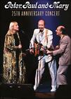 25th Anniversary Concert [Video] by Peter, Paul and Mary (DVD, Aug-2011, Shout! Factory)
