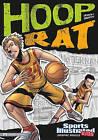 Hoop Rat by Scott Ciencin (Hardback)