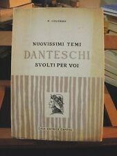 Nuovissimi temi danteschi P. Colombo Capitol Bologna Dante 1967 Divina Commedia