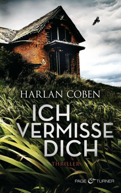 Ich vermisse dich von Harlan Coben (2015, Taschenbuch/Paperback), neuw.