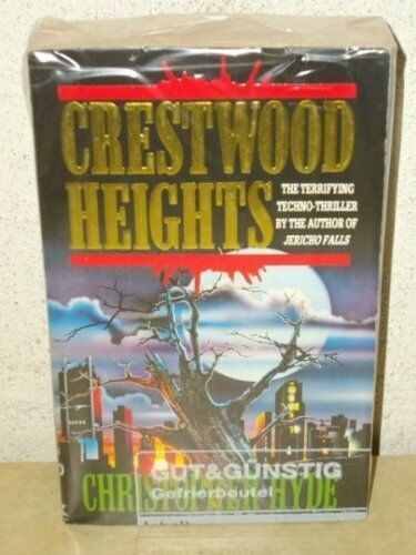 Crestwood Heights By Christopher Hyde. 9780747232018