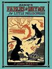 Aesop's Fables in Rhyme for Little Philosophers by John Martin (Paperback, 2014)