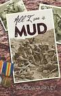 All I See is Mud by Andrew Dunkley (Paperback, 2016)