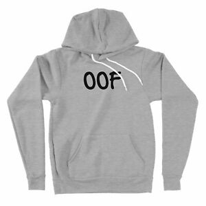 Funny OOF Sweatshirt Hoodie Meme Quote Saying Sweater Gift Graphic Sarcastic