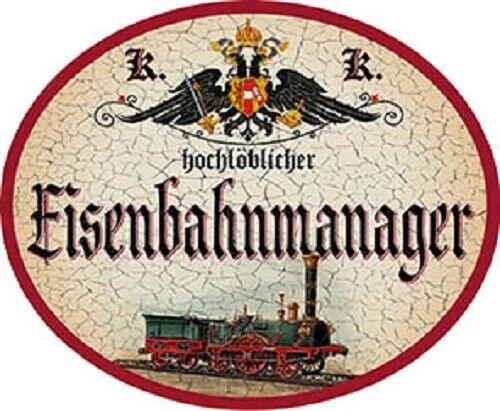 Eisenbahnmanager Nostalgieschild
