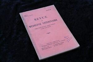 REVUE-de-MEDECINE-VETERINAIRE-Tome-CV-Nouvelle-Serie-Tome-XVII-Janvier-1954