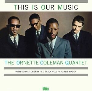 Ornette-Coleman-This-Is-Our-Music-New-Vinyl