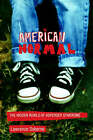 American Normal: The Hidden World of Asperger Syndrome by Lawrence Osborne (Hardback, 2002)