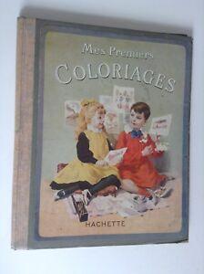 Mes Premiers Coloriages Ancien Album A Colorier Hachette Ebay