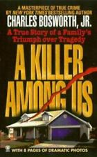 A Killer among Us (Onyx True Crime) Hardback