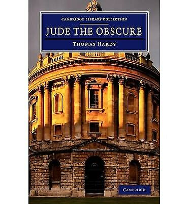 Jude the Obscure (Cambridge Library Collection - Fiction and Poetry), Hardy, Tho