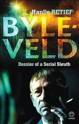 Retief,Hanlie .. Byleveld ; Dossier of a Serial Sleuth