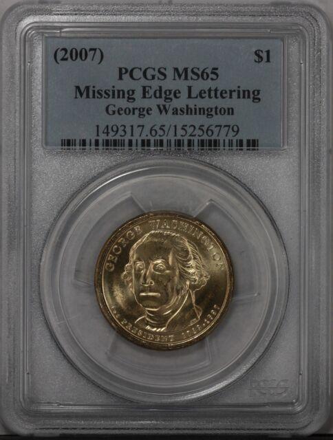 2007 $1 PCGS MS65 Washington Missing Edge - 15256779